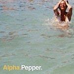 Alpha Pepper: Remixes & Rarities