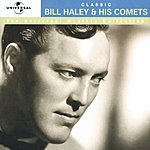 Bill Haley & His Comets The Universal Masters Collection: Classic Bill Haley & His Comets