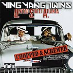 Ying Yang Twins U.S.A. (United State Of Atlanta): Chopped & Screwed (Parental Advisory)