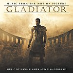 Hans Zimmer Gladiator: Music From The Motion Picture