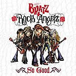 Bratz So Good (2-Track Single)