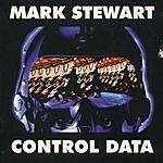 Mark Stewart Control Data