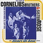 Cornelius Brothers & Sister Rose The Story Of Cornelius Brothers & Sister Rose