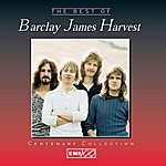 Barclay James Harvest Centenary Collection: The Best Of Barclay James Harvest