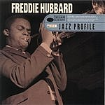 Freddie Hubbard Jazz Profile: Freddie Hubbard