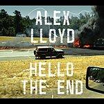 Alex Lloyd Hello The End