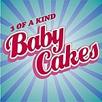 Three Of A Kind Babycakes (Download)