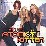 Atomic Kitten Right Now (3 Track Single)