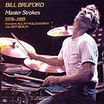 Bill Bruford Master Strokes 1978-85