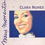 Clara Nunes Meus Momentos: Clara Nunes