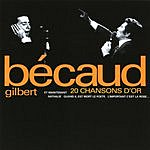 Gilbert Bécaud 20 Chansons D'or