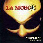 La Mosca Tsé Tsé Visperas De Carnaval