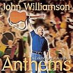 John Williamson Anthems: A Celebration Of Australia