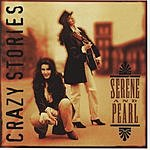 Serene & Pearl Crazy Stories