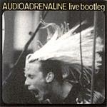 Audio Adrenaline Live Bootleg