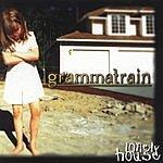Grammatrain Lonely House