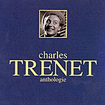 Charles Trenet Anthologie