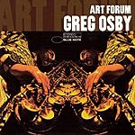 Greg Osby Art Forum