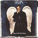 B.B.M. Around The Next Dream