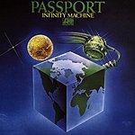 Passport Infinity Machine