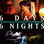 Michael Nyman 6 Days, 6 Nights