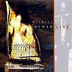 Michael Nyman Live