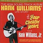 Hank Williams, Jr. Your Cheatin' Heart: Original Motion Picture Soundtrack