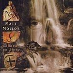 Matt Molloy Shadows On Stone
