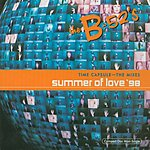 The B-52's Time Capsule - The Mixes: Summer Of Love '98