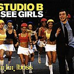 Studio B I See Girls (Crazy) (Remixes)