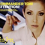 Commander Tom Attention! (Remixes)
