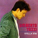 Umberto Tozzi Stella Stai/Gloria