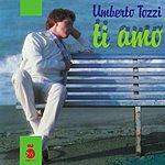 Umberto Tozzi Ti Amo