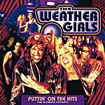 The Weather Girls Puttin' On The Hits