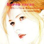 Christina Rosenvinge Flores Raras