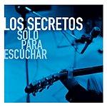 Los Secretos Solo Para Escuhar