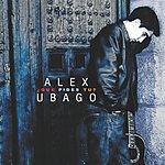 Alex Ubago Que Pides Tu?