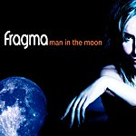 Fragma Man In The Moon (Single)