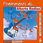 Alberto Radius Frammenti Di: Alberto Radius