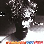 The Jesus and Mary Chain 21 Singles