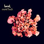 Bent Comin' Back (CD 5-inch)