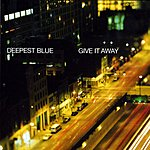 Deepest Blue Give It Away (CD5)