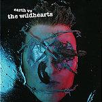 The Wildhearts Earth Versus The Wildhearts (Parental Advisory)