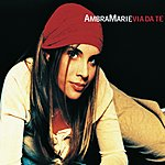 Ambra Marie Via Da Te/Zucchero Amaro (Single)