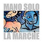 Mano Solo La Marche (Live)