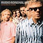Audio Adrenaline Some Kind Of Zombie (4 Track Single)