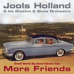 Jools Holland More Friends: Small World Big Band Vol.2