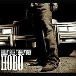 Billy Bob Thornton Hobo