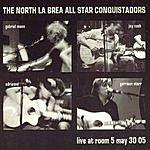 The North La Brea All Star Conquistadors Live At Room 5, May 30 05