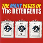 The Detergents The Many Faces Of The Detergents